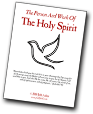 Free sermon outlines on the Holy Spirit, by Jeff Asher