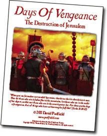 Days Of Vengeance and the Destruction of Jerusalem